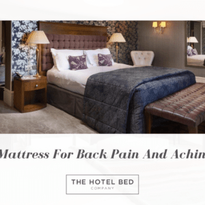 The Best Mattress For Back Pain And Aching Muscles